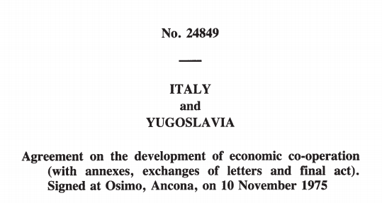 Treaty between Italy and Yougoslavia: a step closer to tearing the wall down