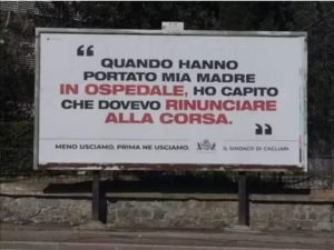 "Fear appeal banners in Cagliari - Sardinia ""When they took my mother to the hospital, I understood I should have given up running"""